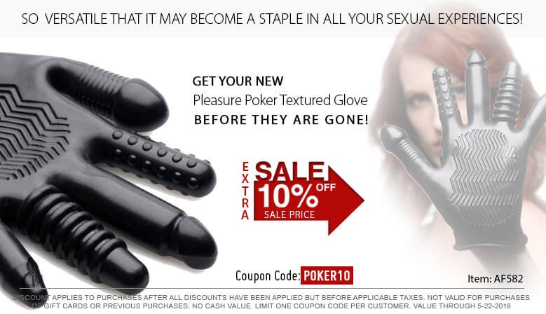 Get Your New Pleasure Poker Glove While They Last and Enjoy an Additional 10% Off the Sale Price!