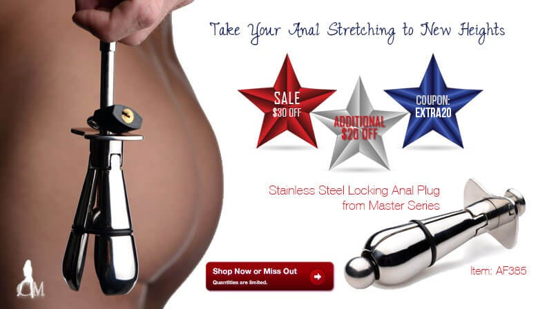 Take Your Anal Stretching to New Heights with the New Stainless Steel Locking Anal Plug and Save and Additional $20 for a Limited Time!