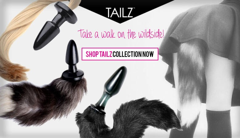 Take a walk on the wild side with a Tailz Sex Toys and Save Big Today.